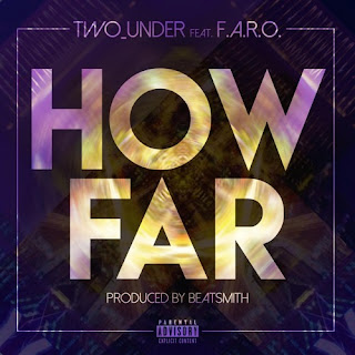 [feature]Two_Under - How Far (Feat. F.A.R.O)