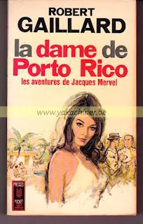 Robert Gaillard, la dame de Porto Rico 1964