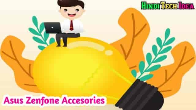 Asus Zenfone Mobile Ki Accesories Buy Kaise Kare