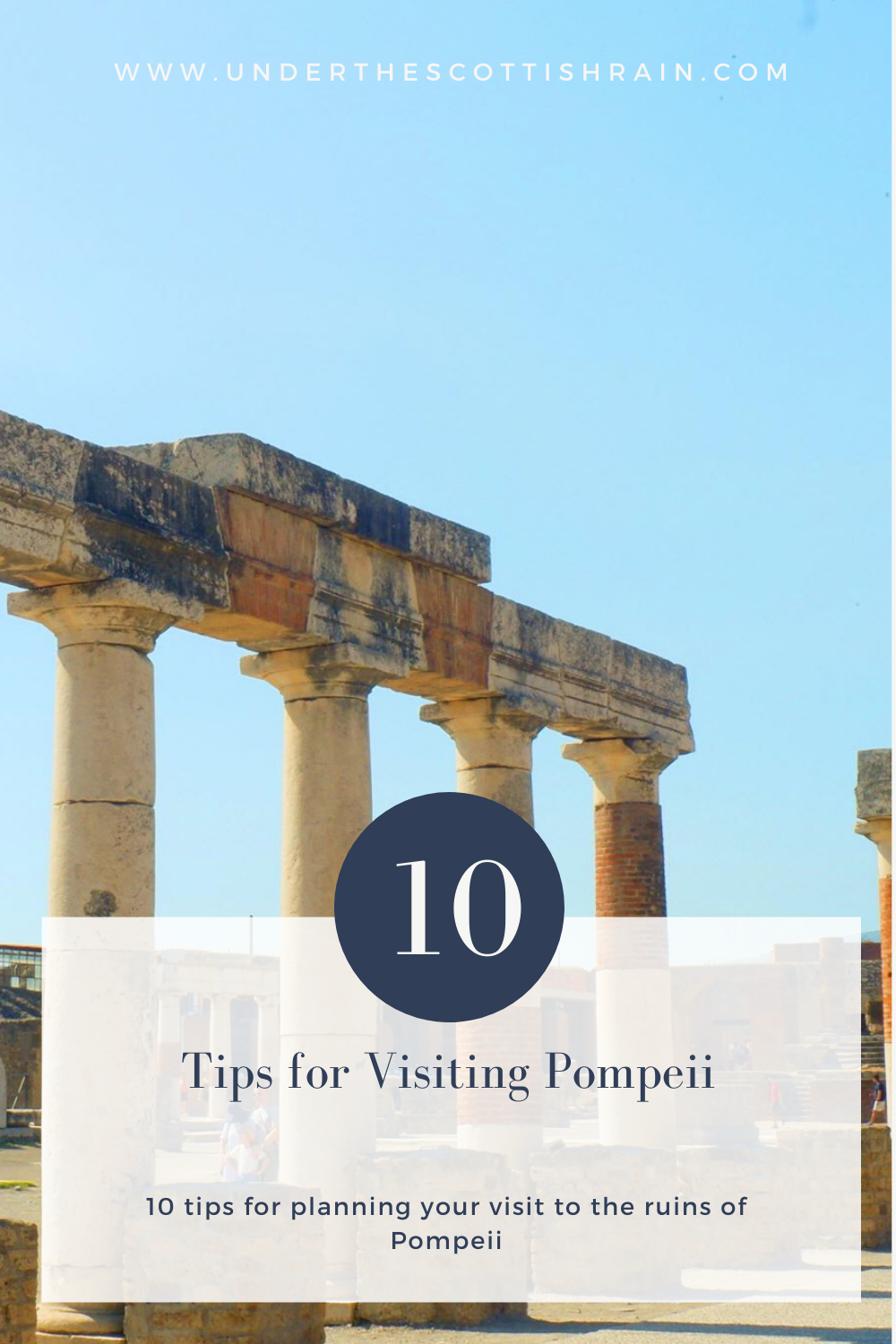 Pinterest pin for tips for visiting Pompeii