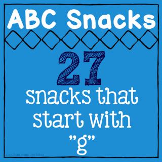 letter g foods, preschool snack, kindergarten snack, abc snacks