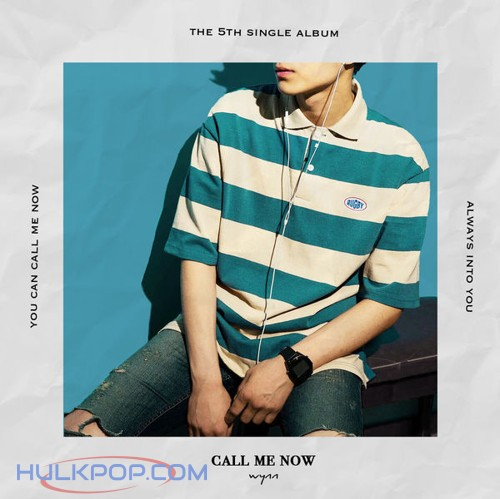 Wynn – Call Me Now – Single