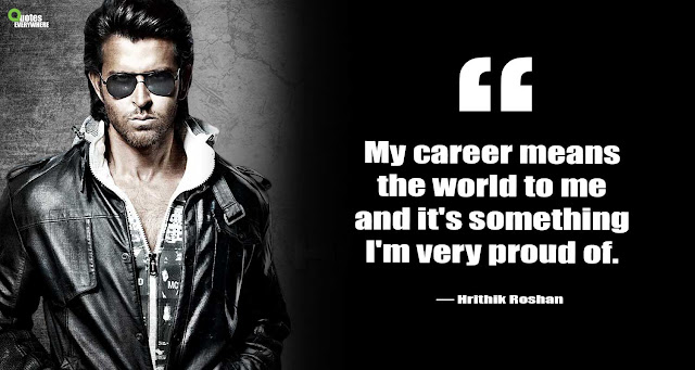 Hrithik Roshan Motivational Quotes
