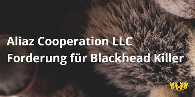 Titel: Aliaz Cooperation LLC – Forderung für Blackhead Killer