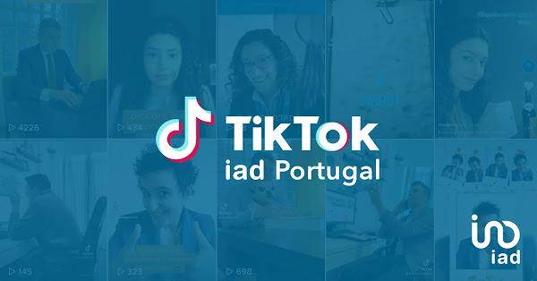 A iad é a primeira rede imobiliária em Portugal a lançar-se oficialmente no TikTok