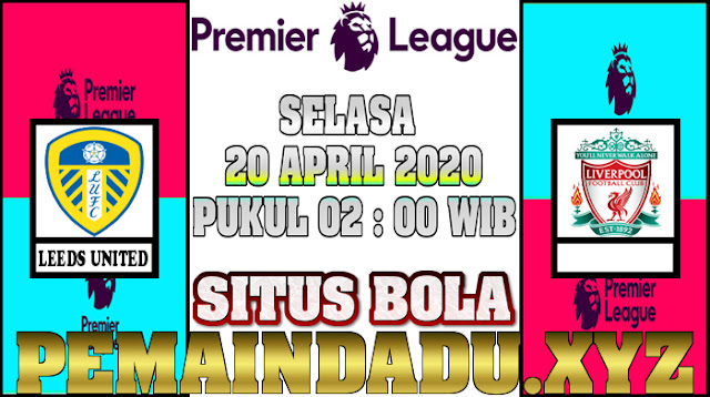 prediksi-laga-liga-inggris-antara-leeds-united-vs-liverpool