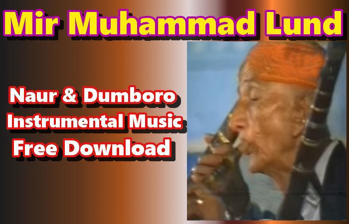 Mir Muhammad Lund, Naur & Dumboro, Instrumental Music Download