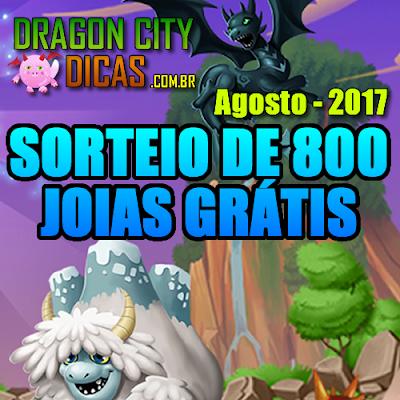 Super Sorteio de 800 Joias Grátis - Agosto 2017