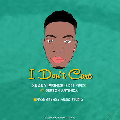 XBaby Prince (Lost Vibes) - I Don't Care (feat. Gerson Artimisa) 2021 | Download Mp3
