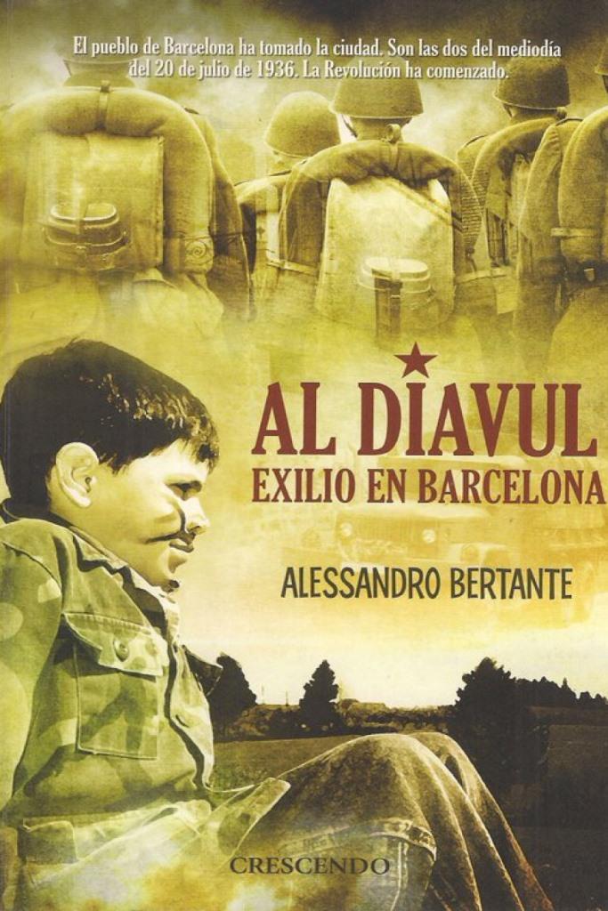 Al Diavul: Exilio en Barcelona – Alessandro Bertante