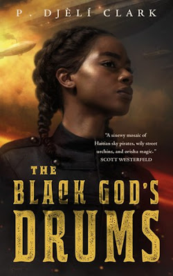 The Black God's Drums, P. Djèlí Clark, InToriLex