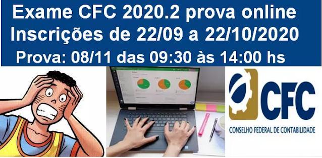 Exame CFC 2020.2 prova online vixe!, pois é mais uma prova online...  O CFC e a Consulplan que aplica a prova divulgou o segundo edital do Exame de Suficiência 2020.2, do Conselho Federal de Contabilidade.