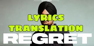 Regret Lyrics in English | With Translation | – Sidhu Moose Wala