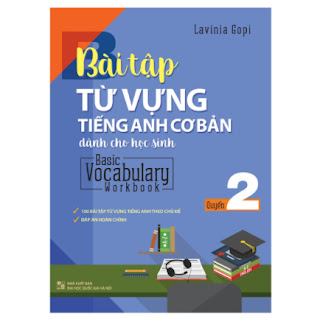 Bài Tập Từ Vựng Tiếng Anh Cơ Bản Dành Cho Học Sinh - Quyển 2 ebook PDF EPUB AWZ3 PRC MOBI