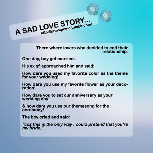 A sad love story | Mist of Happiness
