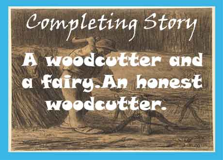 A woodcutter and a fairy story with moral. An honest woodcutter story.