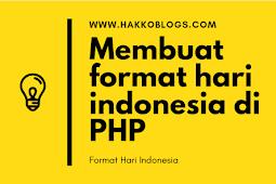 Membuat format hari indonesia di PHP
