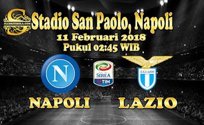 JUDI BOLA DAN CASINO ONLINE - PREDIKSI PERTANDINGAN SERIE A ITALIA NAPOLI VS LAZIO 11 FEBRUARI 2018
