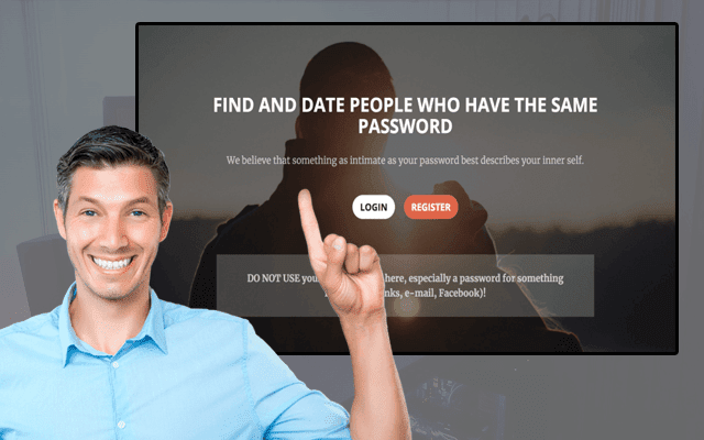 This strange site makes you looking for love of your life and people who have the same password