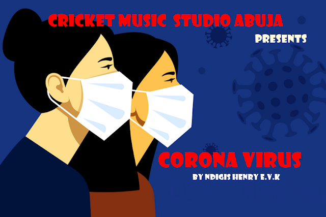 CORONA VIRUS- NDIGIS HENRY E.V.K