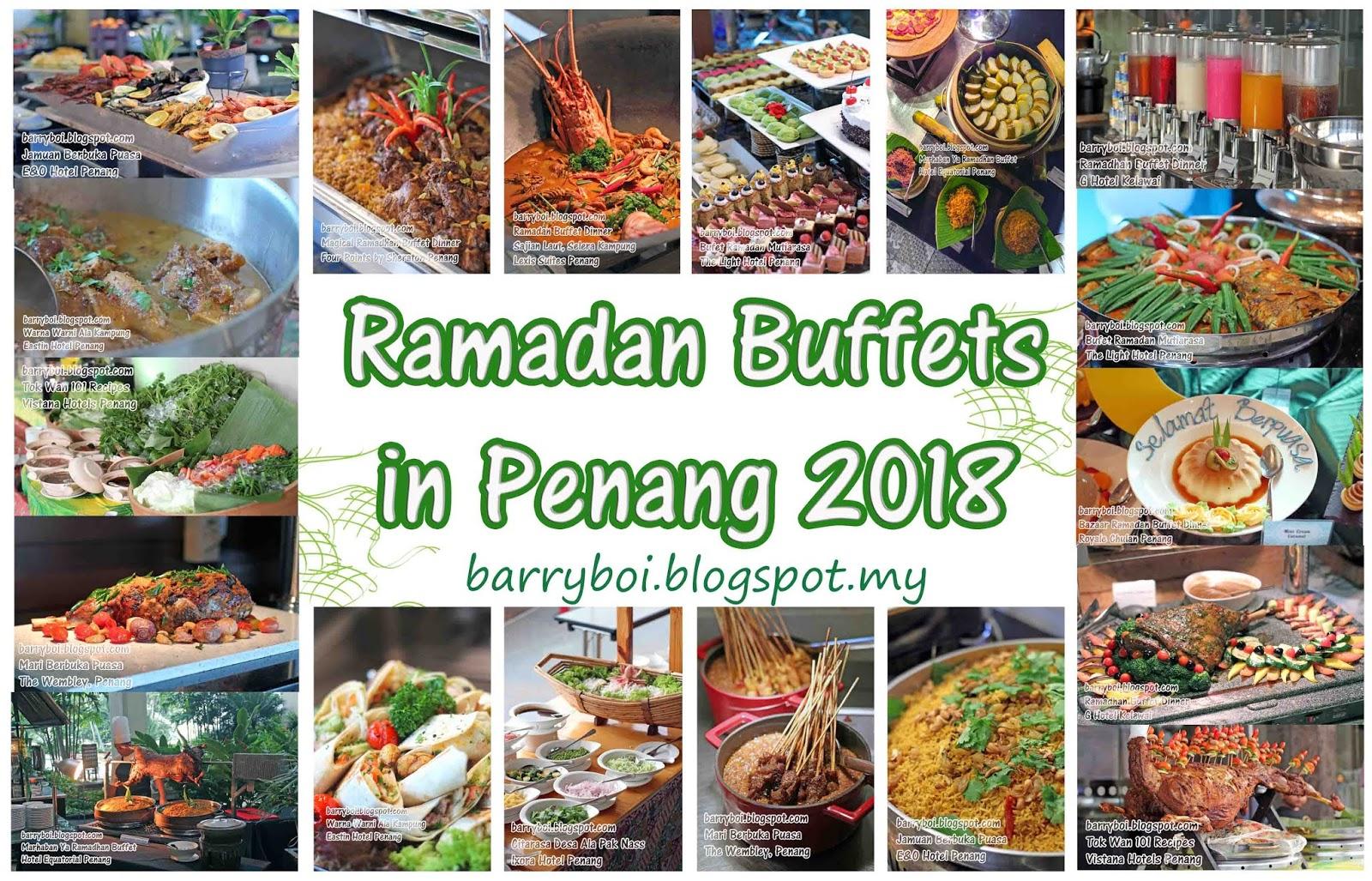 Top Ramadan Buffets In Penang To Berbuka Puasa 2018