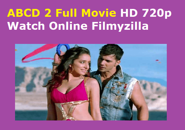 ABCD 2 Full Movie HD