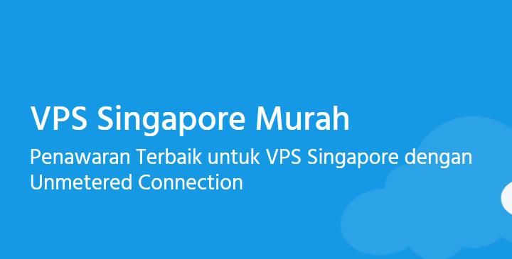 VPS KVM Singapore Tersedia 6 Paket Murah