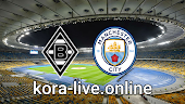 مباراة مانشستر سيتي وبوروسيا مونشنغلادباخ بث مباشر  بتاريخ 24-02-2021 دوري أبطال أوروبا