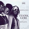 Dope Nation - Thank God Ft. Kofi Kinaata Official Video