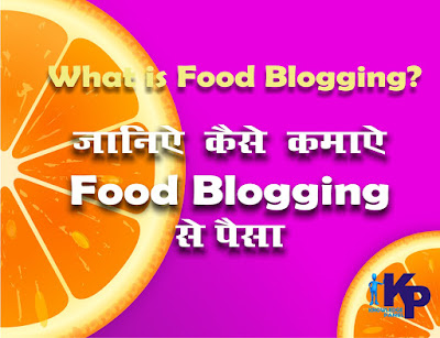 food blogging kya hai