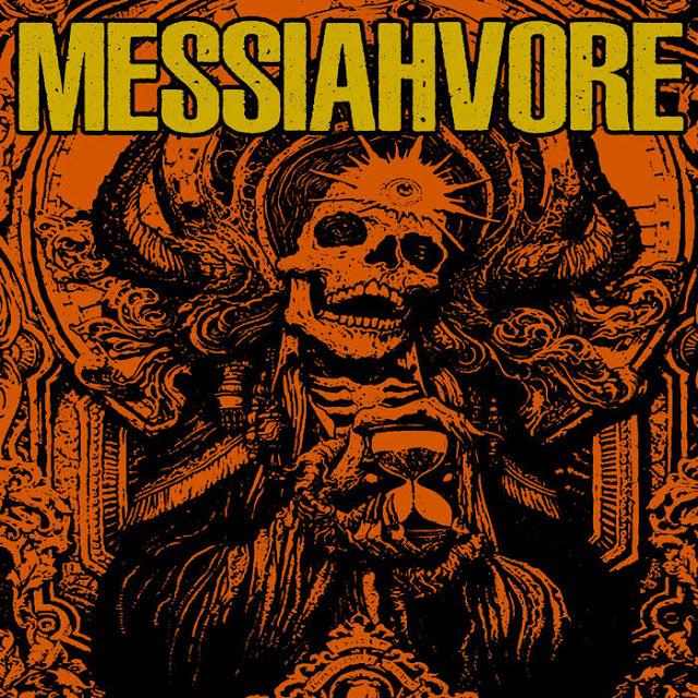 Messiahvore - Messiahvore (2019)