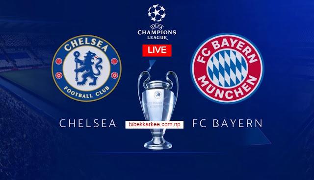 Bayern Munich vs Chelsea | Champions League | Live Streaming