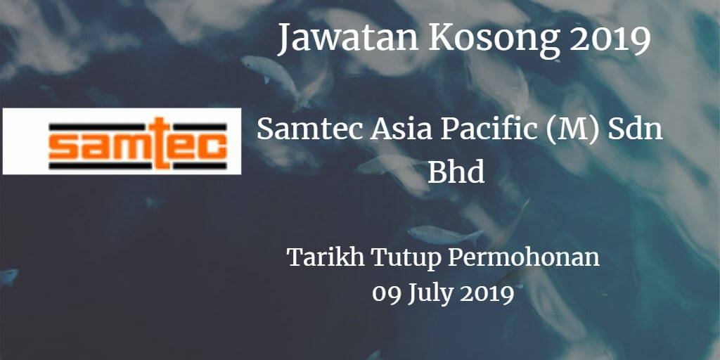 Jawatan Kosong Samtec Asia Pacific (M) Sdn Bhd 09 July 2019