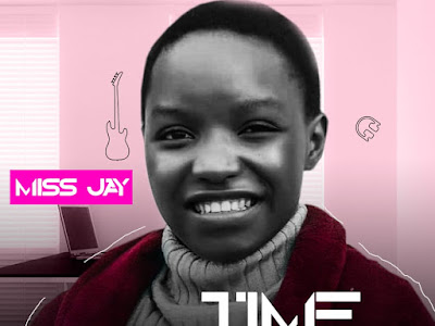 DOWNLOAD MP3: Miss Jay - Time + Jubadi
