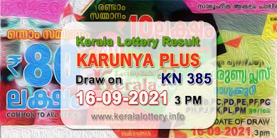kerala-lottery-results-today-16-09-2021-karunya-plus-kn-386-result-keralalottery.info