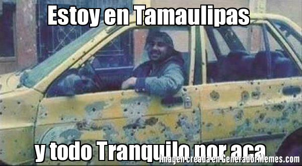 "Prohíbe Tamaulipas hacer ""Memes"""