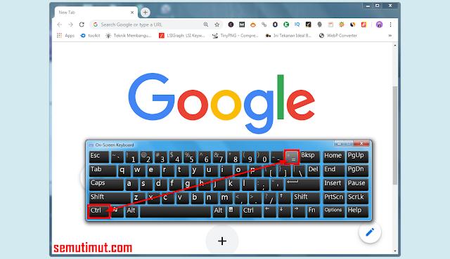 cara memperbesar tampilan layar google chrome