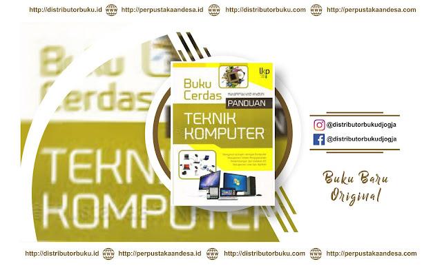 Buku Cerdas Panduan Teknik Komputer
