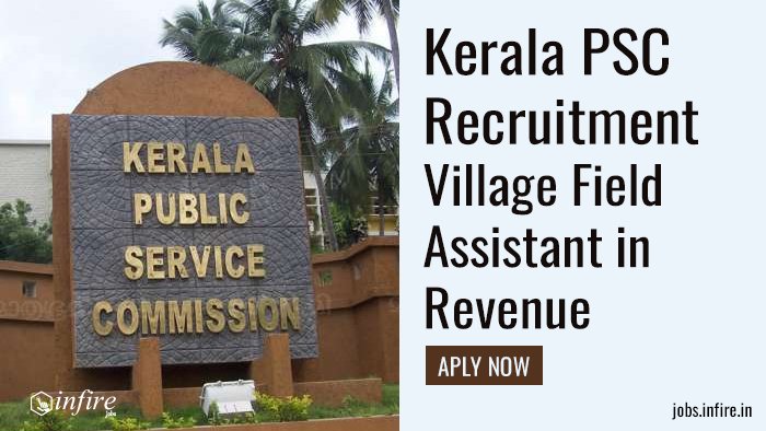 Kerala PSC Recruitment for Village Field Assistant in Revenue APLY NOW