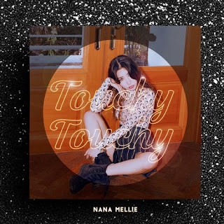 [Single] Nana Mellie - TOUCHY TOUCHY (MP3) full zip rar 320kbps