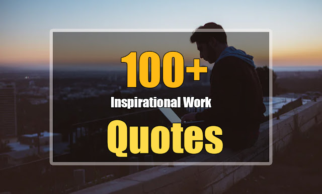 Inspirational quotes for work