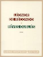 https://itzamna-librairie.blogspot.com/2018/04/reves-oublies-leonor-de-recondo.html
