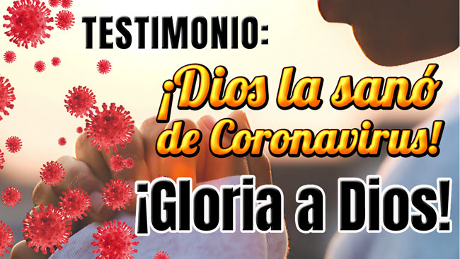 Dios la sanó de Coronavirus