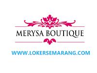 Loker Semarang di Merysa Butik