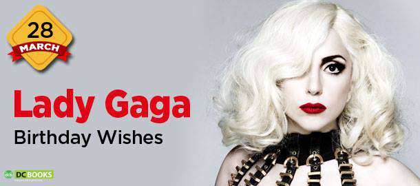 Lady Gaga's Birthday Wishes Photos