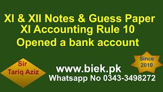 Rule 10 Opened a bank ccount www.biek.pk