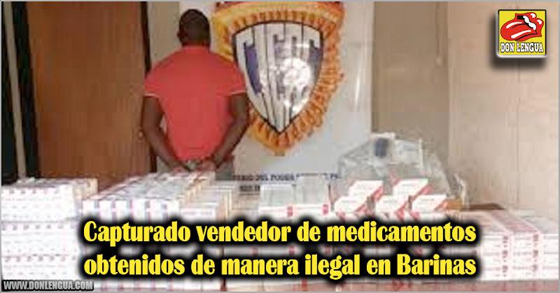 Capturado vendedor de medicamentos obtenidos de manera ilegal en Barinas