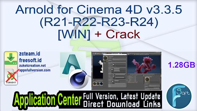 Arnold for Cinema 4D v3.3.5 (R21-R22-R23-R24) [WIN] + Crack_ ZcTeam.id