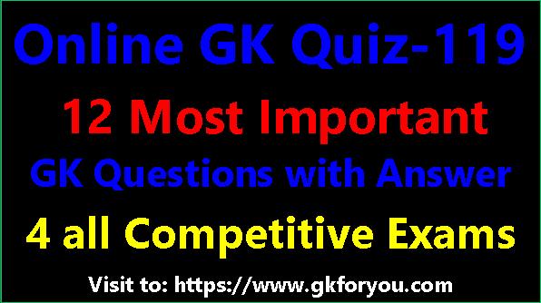 GK Quiz-119 I GK Quiz for All Class