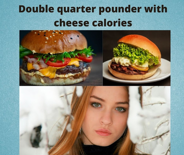 Double quarter pounder with cheese calories Facts